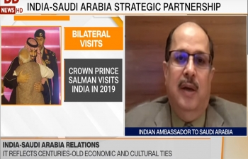 "Ambassador's discourse on ""India-Saudi Arabia Relations"" with DD News on May 25, 2020"